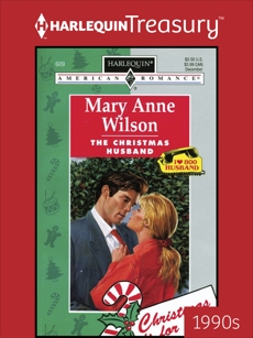 THE CHRISTMAS HUSBAND, Wilson, Mary Anne