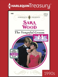 THE VENGEFUL GROOM, Wood, Sara