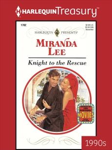 KNIGHT TO THE RESCUE, Lee, Miranda