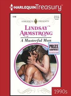 A MASTERFUL MAN, Armstrong, Lindsay