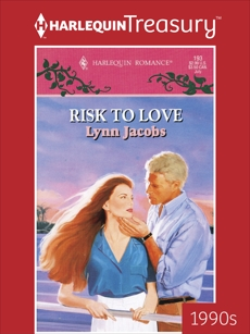 RISK TO LOVE, Jacobs, Lynn