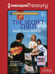 THE SECRET CHILD, Denton, Jamie Ann