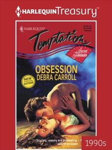 OBSESSION, Carroll, Debra