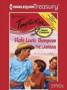 THE LAWMAN, Thompson, Vicki Lewis