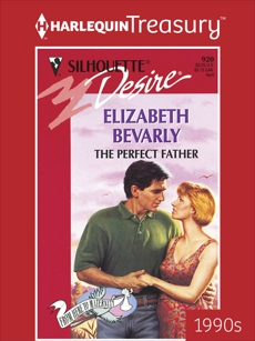 THE PERFECT FATHER, Bevarly, Elizabeth