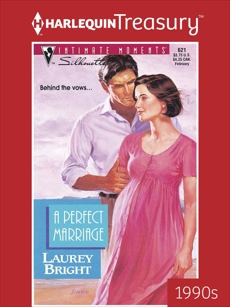 A PERFECT MARRIAGE, Bright, Laurey