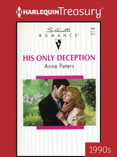 HIS ONLY DECEPTION, Peters, Anne