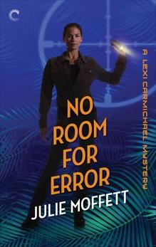 No Room for Error, Moffett, Julie