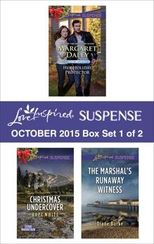 Love Inspired Suspense October 2015 - Box Set 1 of 2: An Anthology, Burke, Diane & Worth, Lenora & White, Hope