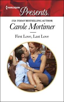 FIRST LOVE, LAST LOVE, Mortimer, Carole