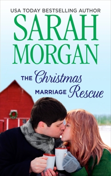The Christmas Marriage Rescue, Morgan, Sarah