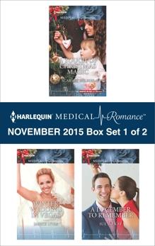 Harlequin Medical Romance November 2015 - Box Set 1 of 2: An Anthology, Lynn, Janice & MacKay, Sue & Wilson, Scarlet