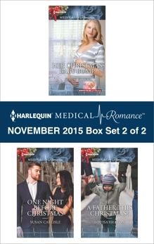 Harlequin Medical Romance November 2015 - Box Set 2 of 2: An Anthology, Carlisle, Susan & Gianna, Robin & Heaton, Louisa