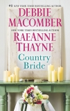 Country Bride: An Anthology, Macomber, Debbie & Thayne, RaeAnne