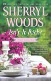 Isn't It Rich?, Woods, Sherryl