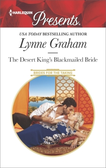 The Desert King's Blackmailed Bride: A Contemporary Royal Romance, Graham, Lynne