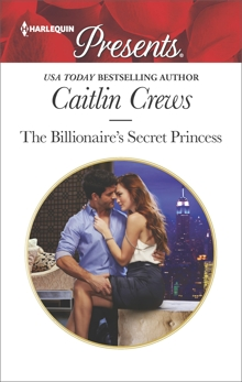 The Billionaire's Secret Princess: A Royal Secret Baby Romance, Crews, Caitlin