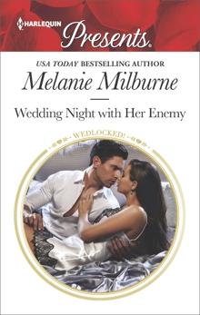 Wedding Night with Her Enemy, Milburne, Melanie