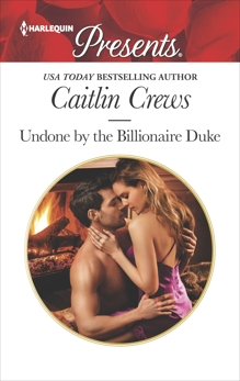 Undone by the Billionaire Duke