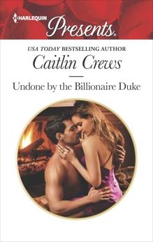 Undone by the Billionaire Duke, Crews, Caitlin