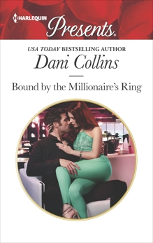 Bound by the Millionaire's Ring, Collins, Dani