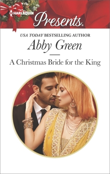 A Christmas Bride for the King: A Contemporary Royal Romance, Green, Abby