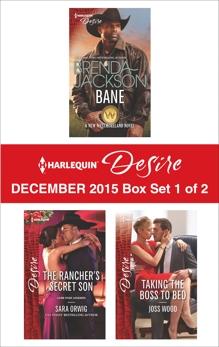 Harlequin Desire December 2015 - Box Set 1 of 2: An Anthology, Jackson, Brenda & Wood, Joss & Orwig, Sara