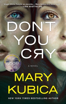 Don't You Cry: A gripping psychological thriller, Kubica, Mary
