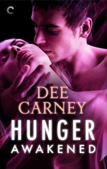 Hunger Awakened, Carney, Dee