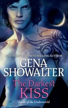 The Darkest Kiss, Showalter, Gena
