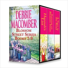 Debbie Macomber Blossom Street Series Books 7-9: An Anthology