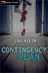 Contingency Plan, Allin, Lou