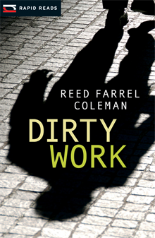 Dirty Work, Coleman, Reed