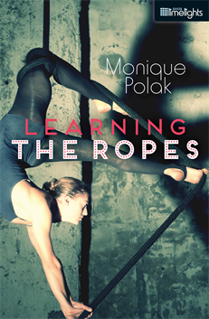 Learning the Ropes, Polak, Monique