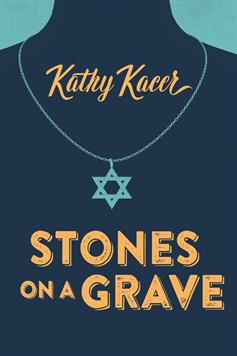 Stones on a Grave, Kacer, Kathy