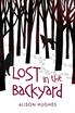 Lost in the Backyard, Hughes, Alison