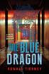 Blue Dragon, Tierney, Ronald