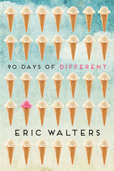 90 Days of Different, Walters, Eric