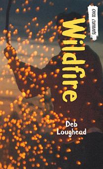 Wildfire, Loughead, Deb