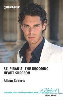 St. Piran's: The Brooding Heart Surgeon, Roberts, Alison
