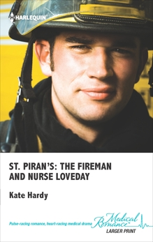 St. Piran's: The Fireman and Nurse Loveday, Hardy, Kate