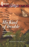His Kind of Trouble, Hunter, Samantha