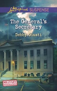 The General's Secretary: Faith in the Face of Crime, Giusti, Debby