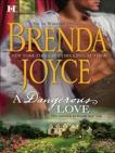 A Dangerous Love: A Historical Romance, Joyce, Brenda