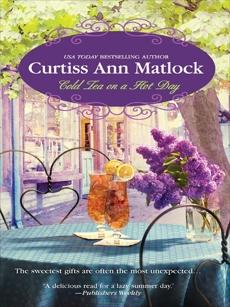 COLD TEA ON A HOT DAY, Matlock, Curtiss Ann