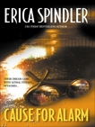 CAUSE FOR ALARM, Spindler, Erica
