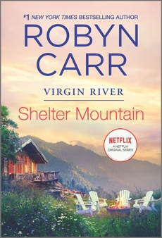 Shelter Mountain: Book 2 of Virgin River series, Carr, Robyn