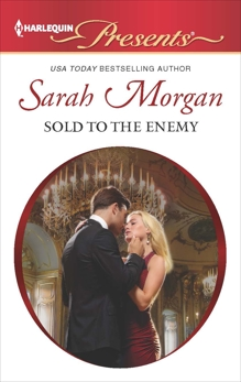 Sold to the Enemy: An Emotional and Sensual Romance, Morgan, Sarah