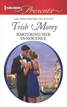 Bartering Her Innocence, Morey, Trish