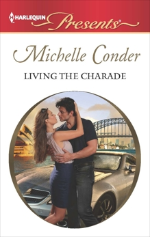 Living the Charade, Conder, Michelle